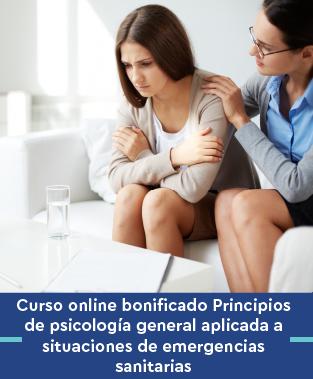 Curso online bonificado Principios de psicología general aplicada a situaciones de emergencias sanitarias