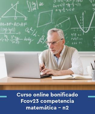 Curso online bonificado Fcov23 competencia matemática - n2