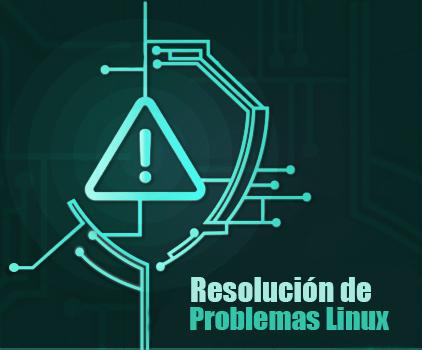Resolución problemas linux