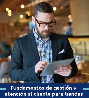 Cursos online Bonificados de Fundamentos de gestión y atención al cliente para tiendas