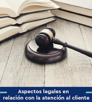 Cursos online Bonificados de Aspectos legales en relación con la atención al cliente