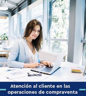 Cursos online Bonificados de Atención al cliente en las operaciones de compraventa