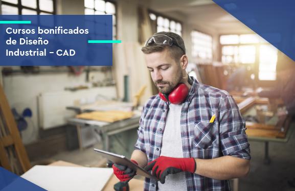 Cursos bonificados de Diseño Industrial - CAD