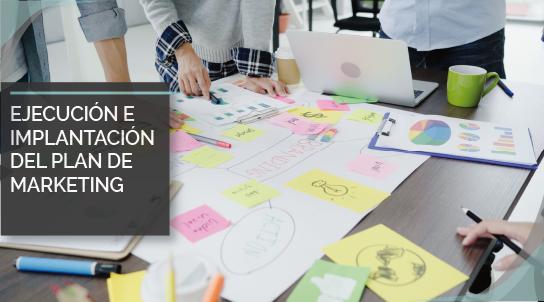 Ejecución e implantación del plan de marketing