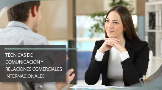 Técnicas de comunicación y relaciones comerciales internacionales